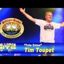 Tim Toupet, Tote Enten – Schlager Stadel XXL