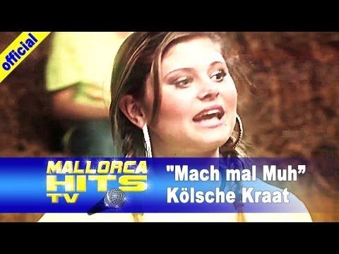 Kölsche Kraat  – Mach mal muh – Mallorca Party Hits