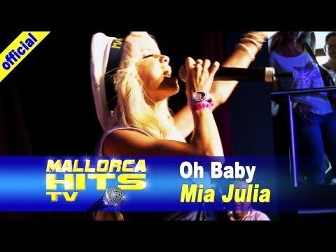 Mia Julia – Oh Baby