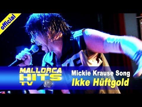 Ikke Hüftgold – Mickie Krause Song