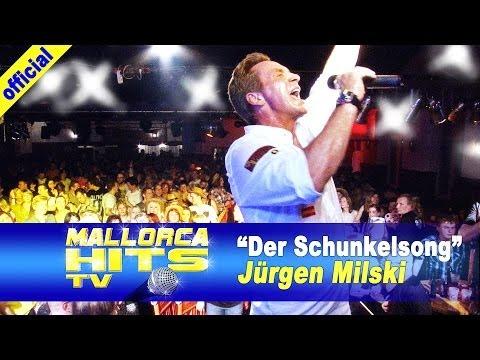 Jürgen Milski – Der Schunkelsong