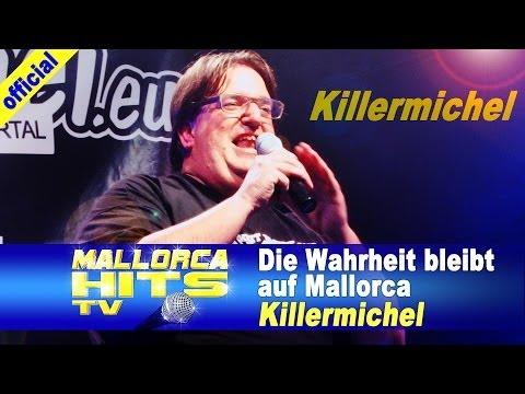 Killermichel – Die Wahrheit bleibt auf Mallorca