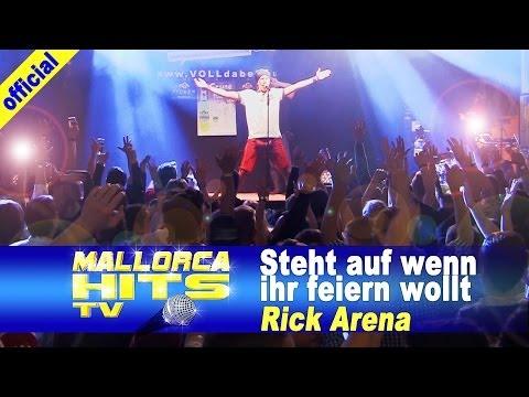Rick Arena – Steht auf wenn ihr feiern wollt