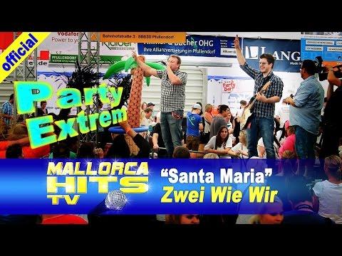 Zwei Wie Wir – Santa Maria (Roland Kaiser)