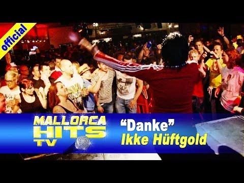 Ikke Hüftgold – Danke – Mallorca Opening Party 2014