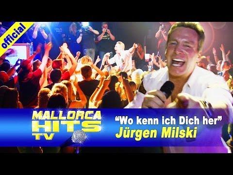 Jürgen Milski – Wo kenn ich Dich her