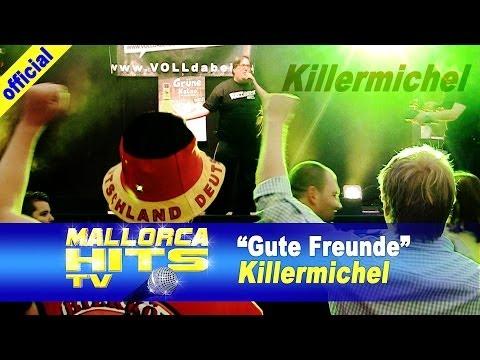 Killermichel – Gute Freunde
