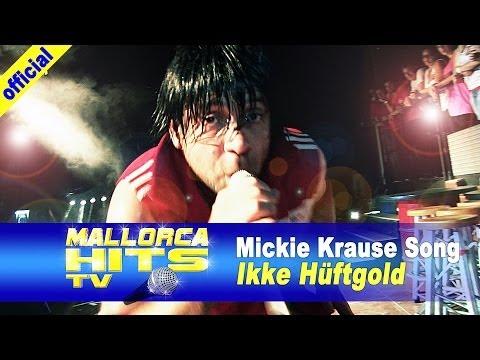 Ikke Hüftgold – Mickie Krause Song in der Rockfabrik