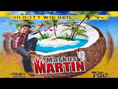 Markus Martin – Oh Gott wie Geil – Malle für Alle