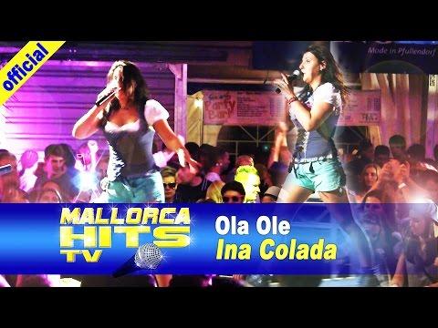 Ina Colada – Ola Ole, die Party geht bis morgen früh