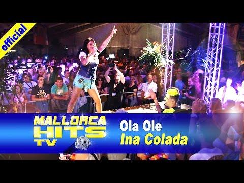 Ina Colada – Ola Ole – die Party geht die ganze Nacht