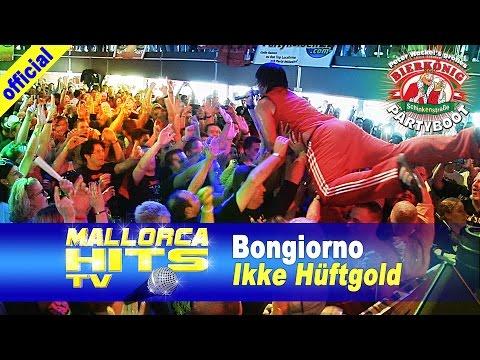 Ikke Hüftgold – Bongiorno – Bierkönig Partyboot 2014