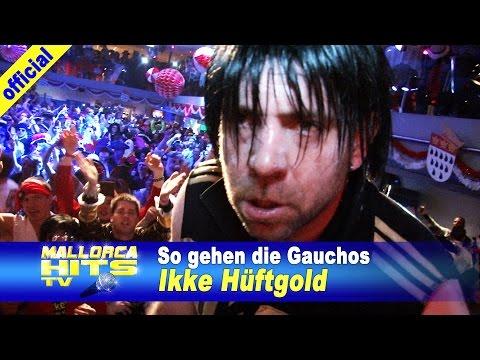 Ikke Hüftgold – So gehen die Gauchos – Karneval Partyboot