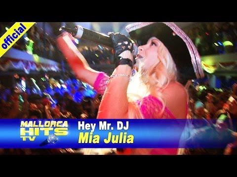 Mia Julia – Hey Mr DJ – Partyboot