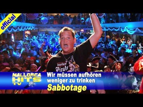 Sabbotage – Wir müssen aufhören weniger zu trinken – Karneval Partyboot